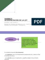 Unidad II (2) INTERPRETACION DE LA LEY (1)