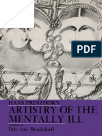 Artistry of the Mentally Ill A Contribution to the Psychology and Psychopathology of Configuration by Hans Prinzhorn (auth.) (z-lib.org).pdf