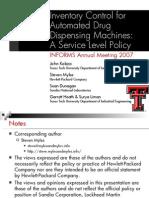 inventorycontrolforautomateddrugdispensingmachines-informs2007-100411232231-phpapp01
