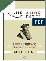 Que Amor Es Este - Dave Hunt
