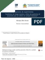 Monique Ellen - Transferência de energia mecânica e efeitos dos parâmetros de escoamento para um cilindro em oscilação transversal