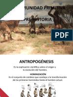 Clase 2 - LA COMUNIDAD PRIMITIVA; PRE-HISTORIA