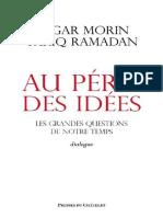 Morin, Edgar_ Ramadan, Tariq - Au péril des idées