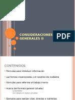 consideraciones generales II