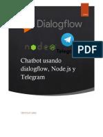 Chatbot dialogflow,  node js y telegram
