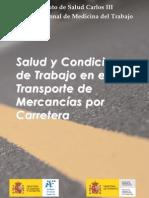 Salud y Condiciones de Trabajo en el Transporte de Mercancias por Carretera