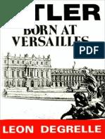 Degrelle LВon - Hitler, Born at Versailles.pdf