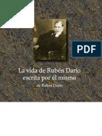 La vida de Rubén Darío escrita por él mismo - Rubén Darío