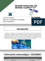 INFORMACIÓN SATELITAL DE PARÁMETROS CLIMÁTICOS