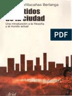 VILLACAÑAS BERLANGA, Jose Luis - Los latidos de la ciudad. Una introducción a la filosofia y al mundo actual.pdf