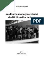 Auditarea managementului sănătăţii vacilor lactante - Elena Rotaru.pdf