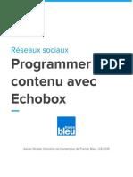 FACEBOOK - Programmer Un Contenu Avec Echobox