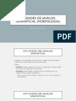 1. Unidades de análisis gramatical (morfología)