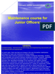 Maintenance Course for Junior Officers