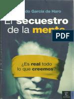 García de Haro, Fernando - El secuestro de la mente. Es real todo lo que creemos.pdf