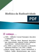 Biofisica das radiações, radiobiologia, radioproteção