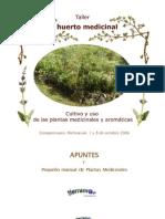 Agricultura Ecologica - El Huerto Medicinal - Pequeño Manual De Plantas Medicinales