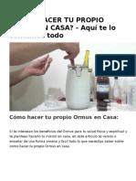 CÓMO HACER TU PROPIO ORMUS EN CASA