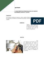 Concepto y características principales de las cuentas de ingresos,gastos y costos