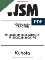 WSM - Kubota M100,110,126,135GX & 135GX-FS Tractor Workshop Manual
