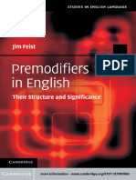 (Studies in English Language) Jim Feist - Premodifiers in English_ Their Structure and Significance (Studies in English Language)-Cambridge University Press (2012).pdf