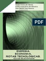 ENERGIA, ECONOMIA, ROTAS TECNOLÓGICAS. TEXTOS SELECIONADOS - Yolanda Vieira de Abreu