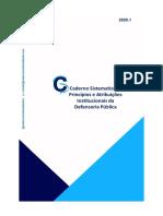 CADERNOS SISTEMATIZADOS 2020 - PRINCÍPIOS E ATRIBUIÇÕES INSTITUCIONAIS DA DEFENSORIA PÚBLICA