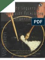 Bómbo legüero y Percusión Folklórica Argentina