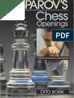 Gary Kasparov-Otto Borik--Kasparov s Chess Openings a World Champion s Repertoire