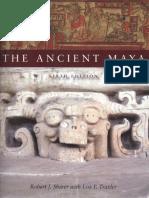 Robert J. Sharer_ Loa P. Traxler - The Ancient Maya-Stanford University Press (2006).pdf