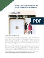 ¿Qué sucede con aquellos actos que no se realizan por ausencia de notarios? - Daniel Linares Avilez