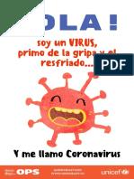 Coronavirus- Hola, soy un virus primo de la gripa y el resfriado