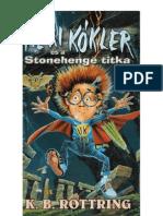 3bd997c80b 08 Heri Kokler Es a Stonhenge Titka