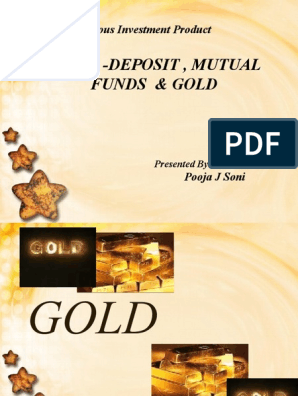 Ppt of Gold | Investing | Financial Markets