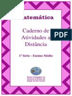 Caderno de atividades de matemática a distância - 1º ano ensino médio