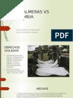 LAS PALMERAS VS COLOMBIA
