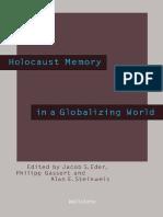 (Beiträge zur Geschichte des 20. Jahrhunderts) Jacob S. Eder, Philipp Gassert, Alan E. Steinweis (eds.) - Holocaust Memory in a Globalizing World-Wallstein Verlag (2017)