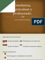 Enseñanza, currículum y profesorado