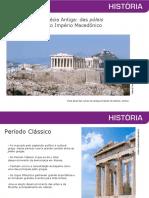 Grécia Antiga- das poléis ao Império Macedônico