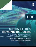Media-Ethics-Beyond-Borders_-A-Global-Perspective.Stephen-J.-A.-Ward.Herman-Wasserman.Jun.2010 (1)