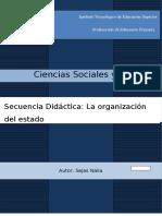 Secuencia Sociales 6to Org del Estado Nacional. Sejas Nalia.docx