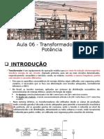 Aula 06 - Transformadores de Potência.pptx