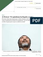 """coronavirus_ Ai Weiwei_ """"El capitalismo ha llegado a su fin"""" _ Ideas _ EL PAÍS"""