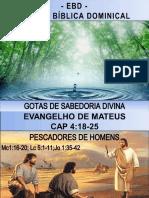 Estudo de Mat. 4 18-25