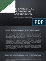 2. ACERCAMIENTO AL PROBLEMA DE INVESTIGACIÓN