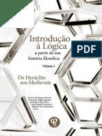 Introdução à lógica a partir de sua história filosófica, Volume 1 de Heráclito aos Medievais.pdf
