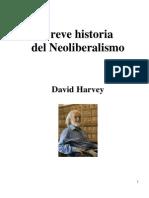 Breve Historia Del Neoliberalismo de David Harvey