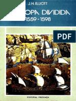 J.H. Elliot - A Europa Dividida 1559-1598(1).pdf