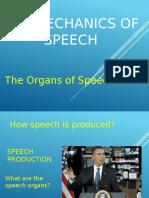 THE MECHANICS OF SPEECH
