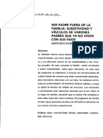 Ser padre fuera de la familia  subjetividad y vinculos de varones padres que ya no viven con sus hijos.pdf